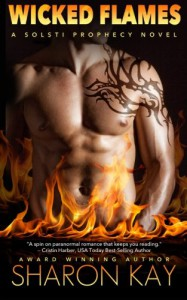 Wicked Flames (Solsti Prophecy) (Volume 3) - Sharon Kay