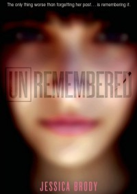 Unremembered - Jessica Brody