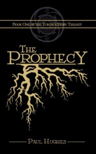 The Prophecy - Paul Hughes