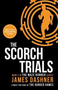 The Scorch Trials (Maze Runner Series) - James Dashner