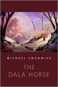 The Dala Horse - Michael Swanwick
