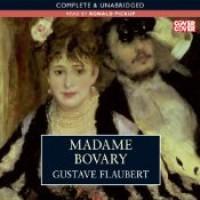 Madame Bovary - Ronald Pickup, Gustave Flaubert