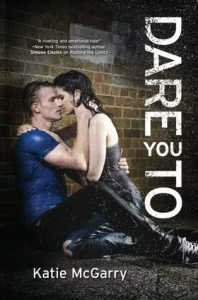 Dare You To - Katie McGarry