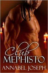 Club Mephisto (Club Mephisto #1) - Annabel Joseph