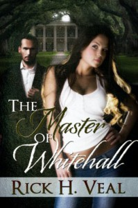 The Master of Whitehall - Rick Veal