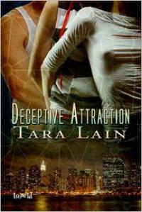 Deceptive Attraction - Tara Lain
