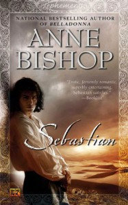 Sebastian - Anne Bishop