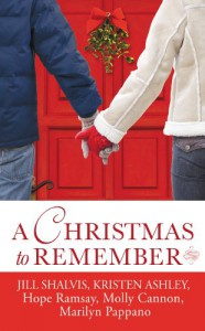 A Christmas to Remember (Lucky Harbor, #8.5; Chaos, #2.5; Last Chance, #6.5; Everson, Texas, #0.5; Tallgrass, #1.5) - Jill Shalvis, Kristen Ashley, Hope Ramsay, Molly Cannon