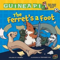 The Ferret's a Foot - Colleen A.F. Venable, Stephanie Yue