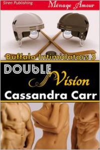 Double Vision - Cassandra Carr
