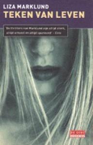 Teken van Leven (Annika Bengtzon #9) - Liza Marklund
