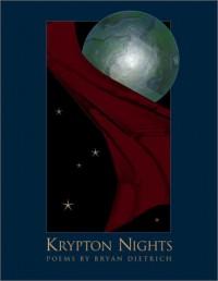 Krypton Nights - Bryan D. Dietrich