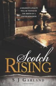 Scotch Rising (Markinch Series) (Volume 1) - S J Garland