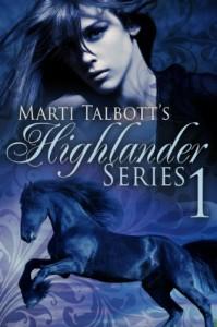 Marti Talbott's Highlander Series 1 - Marti Talbott