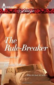 The Rule-Breaker - Rhonda Nelson
