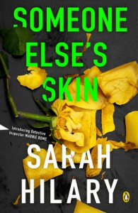 Someone Else's Skin: Introducing Detective Inspector Marnie Rome - Sarah Hilary