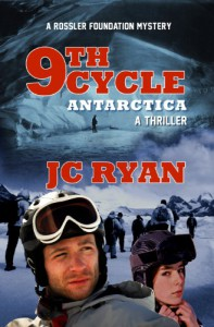 Ninth Cycle Antarctica: A Thriller (A Rossler Foundation Mystery) - JC Ryan