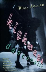 Highways and Dancehalls - Diana Atkinson