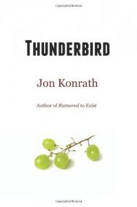 Thunderbird - Jon Konrath