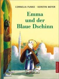 Emma und der Blaue Dschinn - Cornelia Funke, Kerstin Meyer