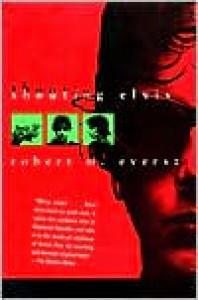 Shooting Elvis - Robert Eversz