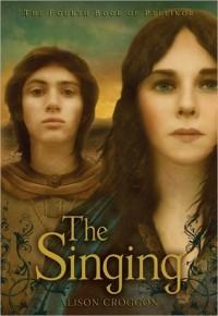 The Singing (Pellinor, #4) - Alison Croggon