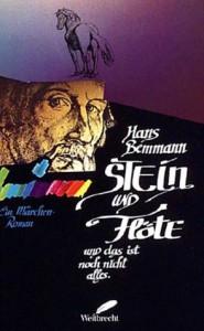 Stein und Flöte - Hans Bemmann, T. Bemmann