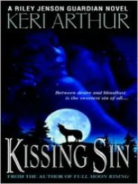 Kissing Sin     - Keri Arthur, Angela Dawe