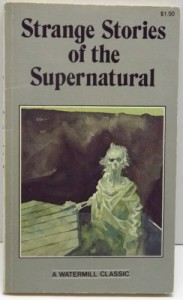 Strange Stories of the Supernatural - Wilkie Collins, Francis Marion Crawford, Richard Middleton, W.W. Jacobs