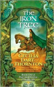 The Iron Tree: Book One of The Crowthistle Chronicles -