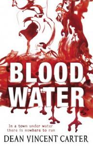 Blood Water - Dean Vincent Carter
