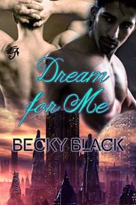 Dream for Me - Becky Black
