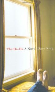 The Ha-Ha - Dave King