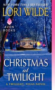 Christmas at Twilight: A Twilight, Texas Novel - Lori Wilde