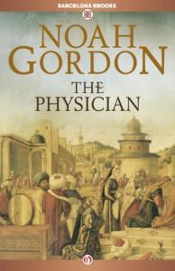 The Physician: 1 (The Cole Trilogy) - Noah Gordon
