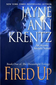 Fired Up - Jayne Ann Krentz