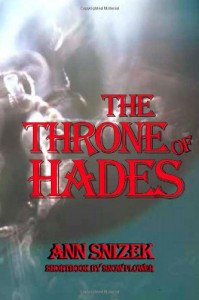 The Throne of Hades (ShortBooks by Snow Flower) - Ann Snizek