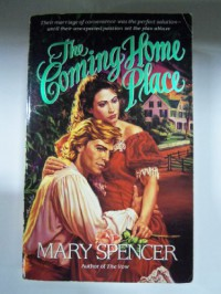 The Coming Home Place (Monogram) - Mary Spencer