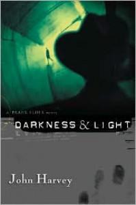 Darkness & Light - John Harvey, Otto Penzler