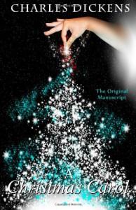 A Chrismas Carol - The Original Manuscript - Charles Dickens