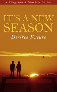 It's A New Season - Desiree Future