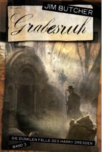 Grabesruh (Die dunklen Fälle des Harry Dresden, #3) - Jim Butcher, Jürgen Langowski
