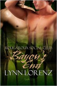 Bayou's End - Lynn Lorenz
