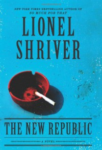 The New Republic - Lionel Shriver