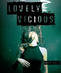 Lovely Vicious  - Sara Wolf