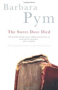 The Sweet Dove Died - Barbara Pym
