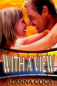 With a View - Alanna Coca