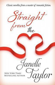 Straight from the Heart - Janelle Taylor