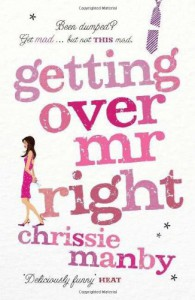 Getting Over Mr. Right - Chris Manby
