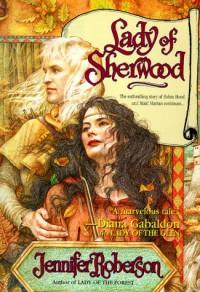 Lady Of Sherwood - Jennifer Roberson